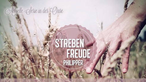 Philipper: Das Streben nach Freude